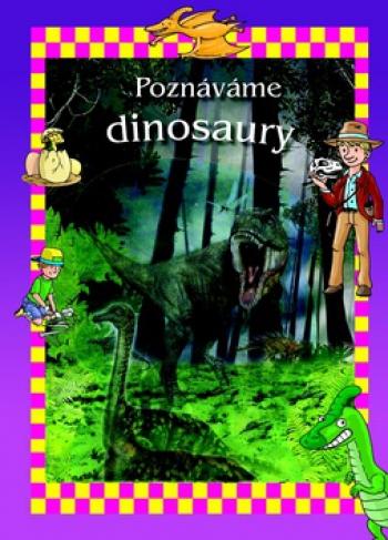 Poznáváme dinosaury, nakladatelství Svojtka